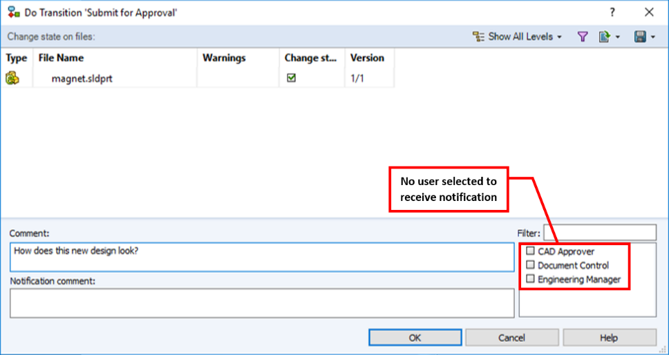 Not selecting a user will result in a warning when transitioning the file