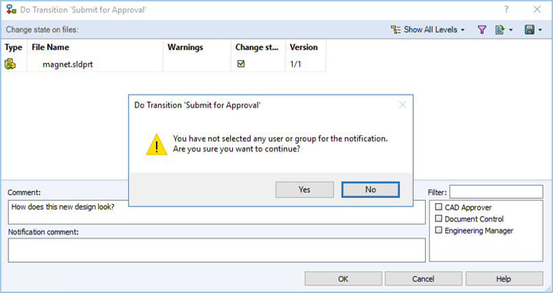 Here is an image of what the warning when using a transition will look like if you don't select a user to notify